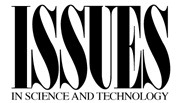 Issues in Science and Technology