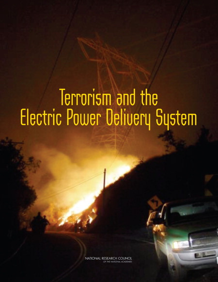 Terrorism and the Electric Power Delivery System Report Cover