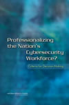2013-professionalizing-cybersecurity-small