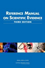 Reference Manual on Scientific Evidence, Third Edition