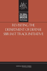 Revisiting the Dept. of Defense SBIR Fast Track Initiative