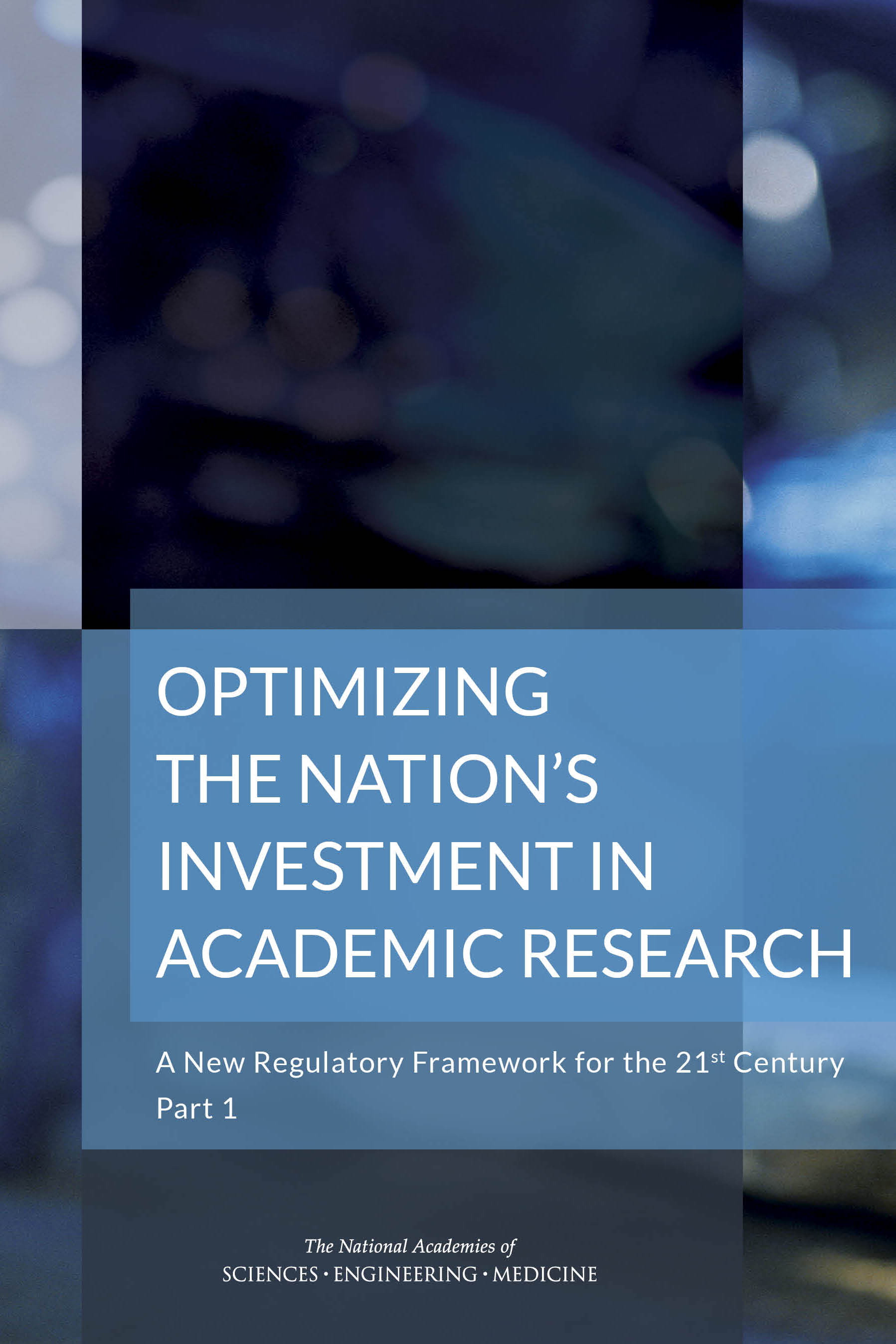 Optimizing the Nation's Investment in Academic Research, Part 1